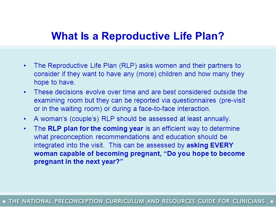 What Is a Reproductive Life Plan.