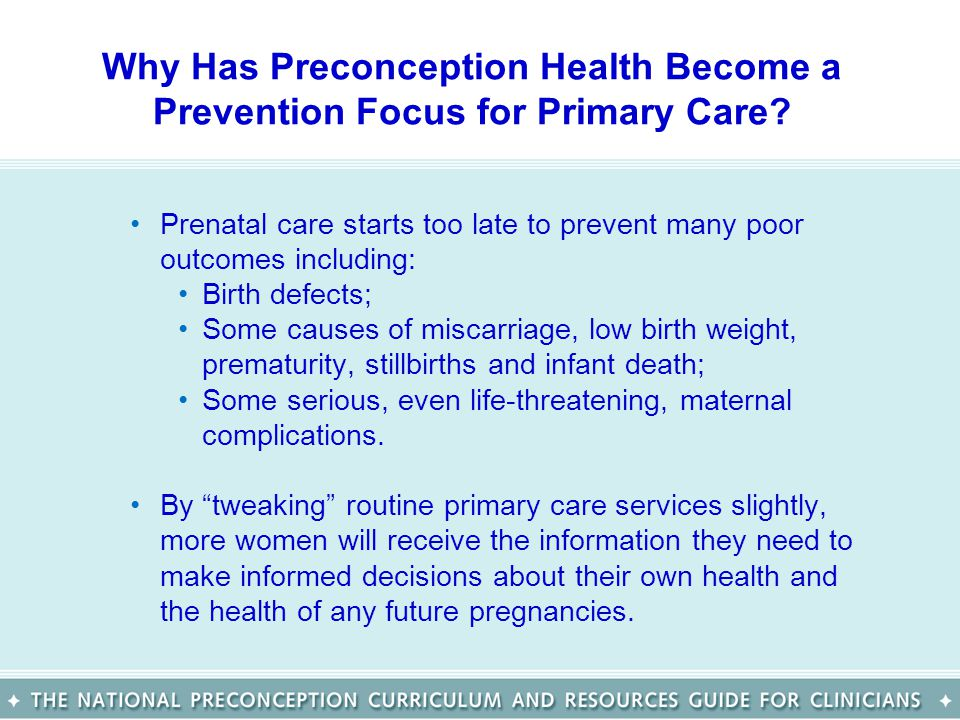 Why Has Preconception Health Become a Prevention Focus for Primary Care.