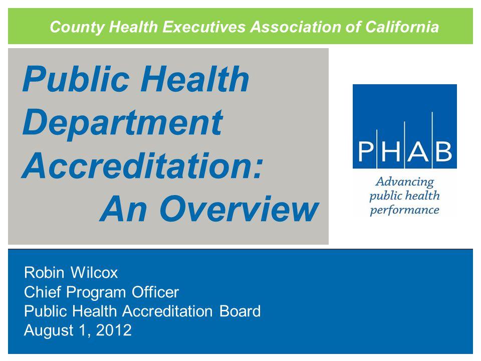Three Prerequisites  Community Health Assessment  Community Health Improvement Plan  Health Department Strategic Plan