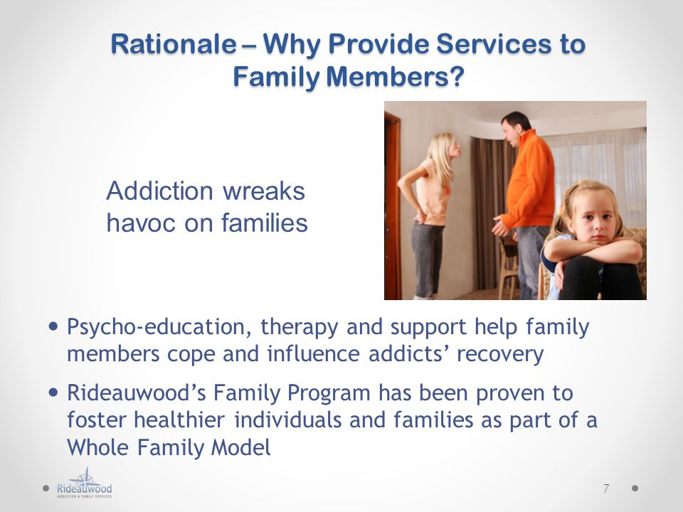 Rationale – Why Provide Services to Family Members.