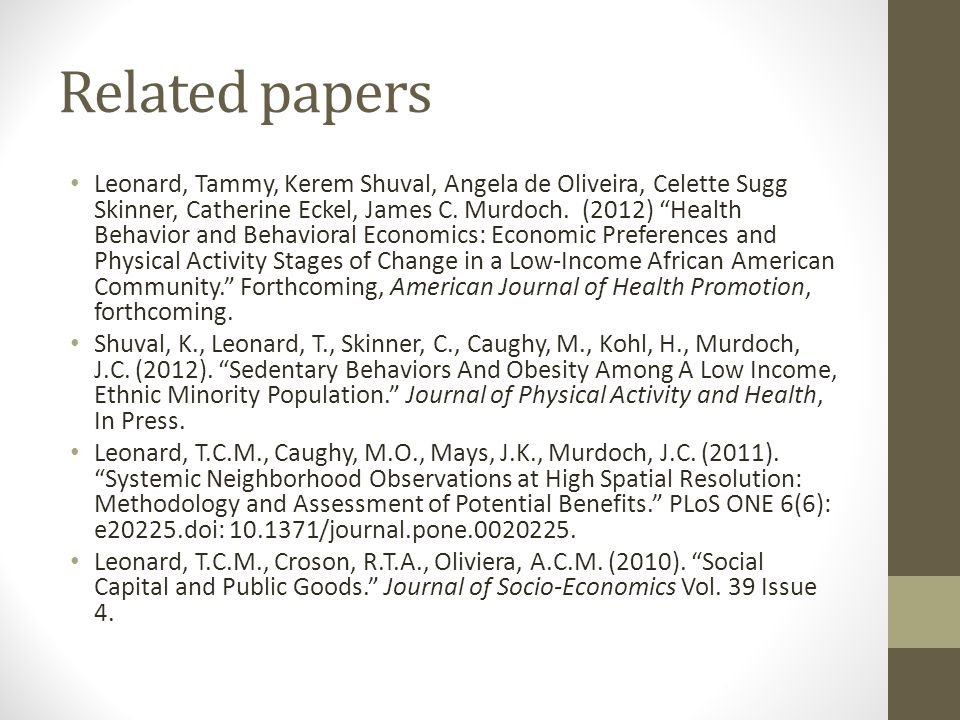 Related papers Leonard, Tammy, Kerem Shuval, Angela de Oliveira, Celette Sugg Skinner, Catherine Eckel, James C.