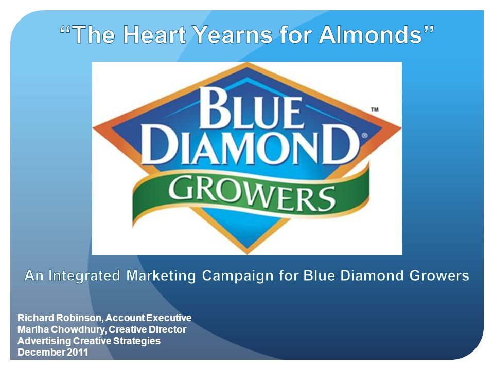  Blue Diamond Growers ( Blue Diamond ) is a California- based cooperative of American almond farmers.