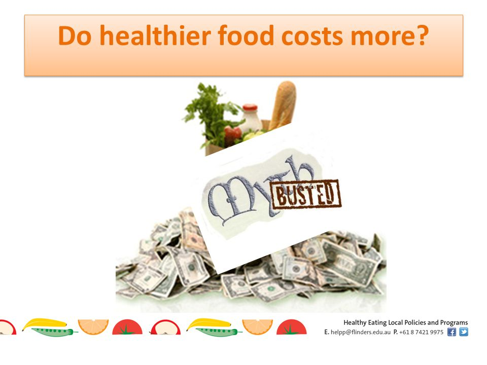 Do healthier food costs more?