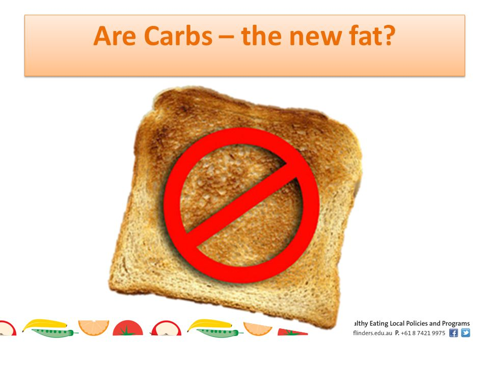 Are Carbs – the new fat?