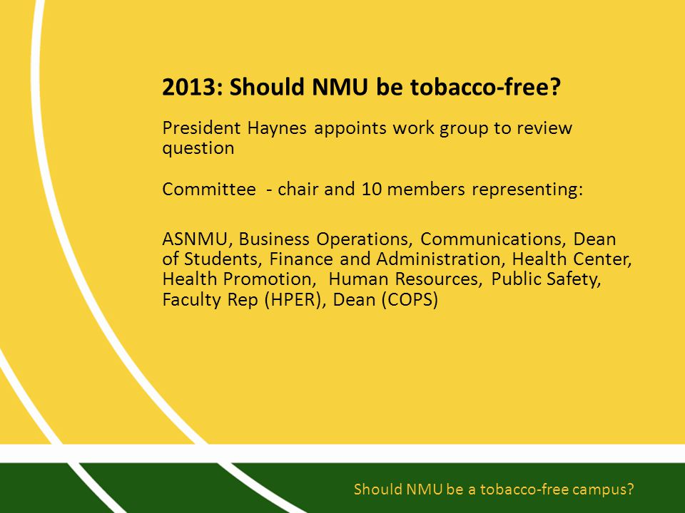 2013: Should NMU be tobacco-free.