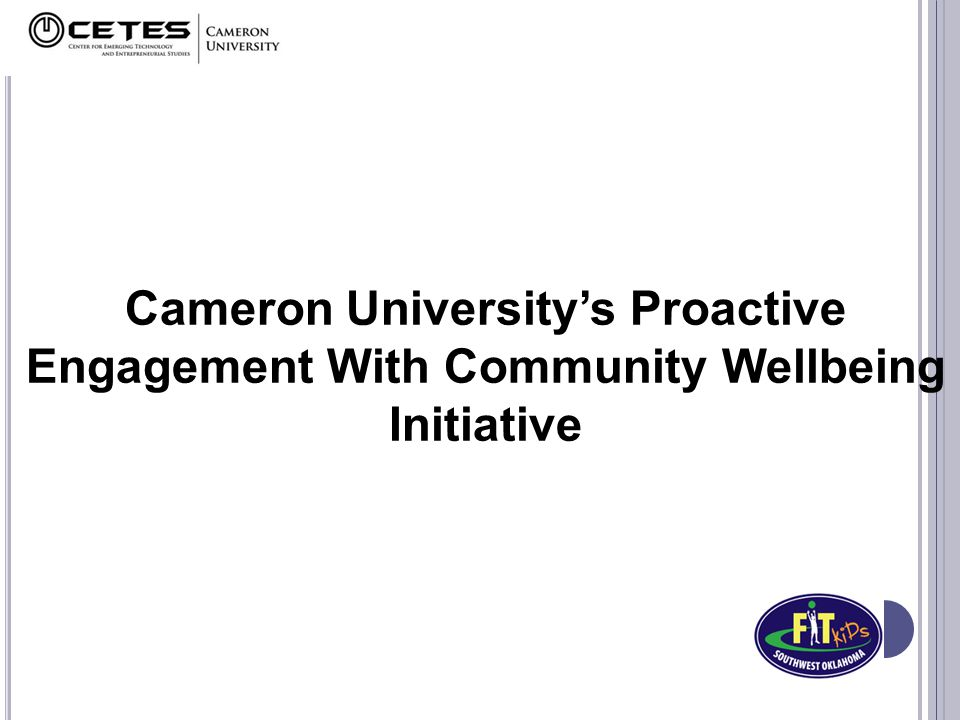 Cameron University's Proactive Engagement With Community Wellbeing Initiative