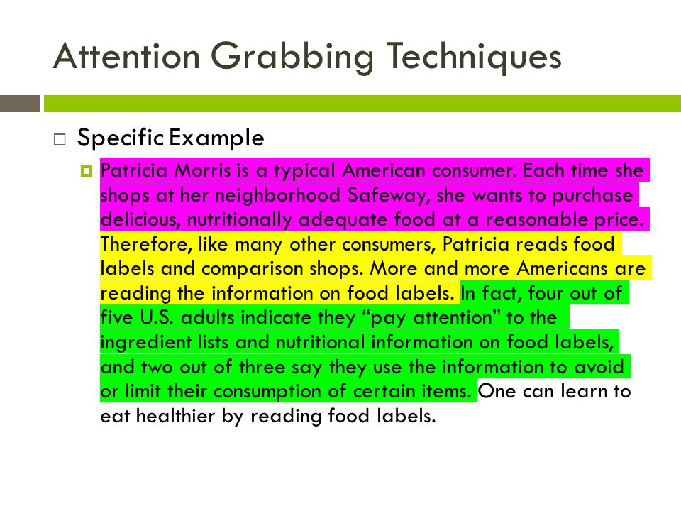Attention Grabbing Techniques  Specific Example  Patricia Morris is a typical American consumer.