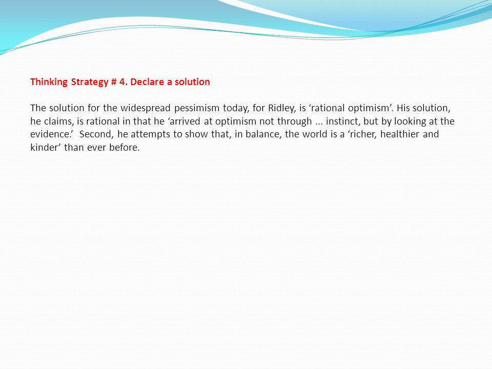 Thinking Strategy # 4.