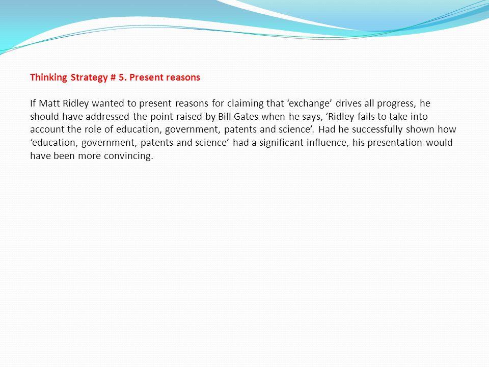 Thinking Strategy # 5.