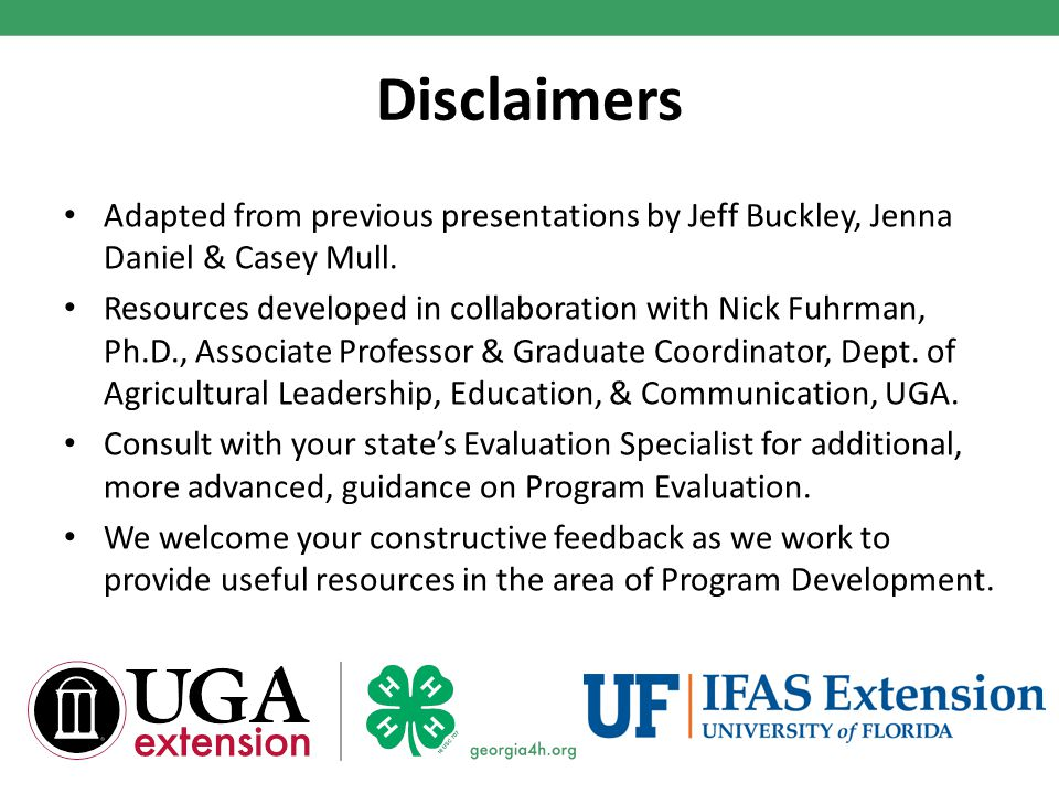 Disclaimers Adapted from previous presentations by Jeff Buckley, Jenna Daniel & Casey Mull.