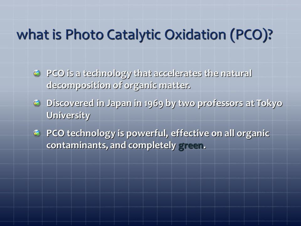 what is Photo Catalytic Oxidation (PCO).