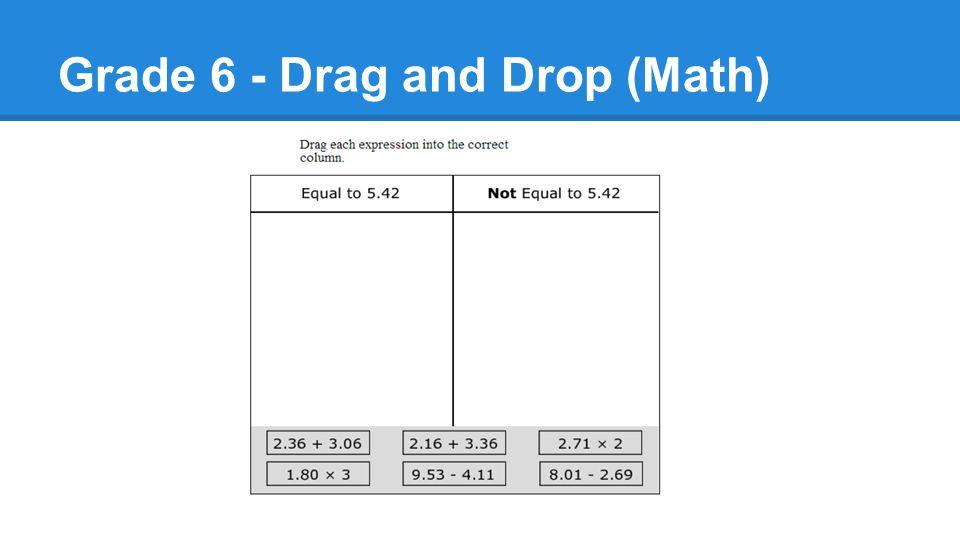 Grade 6 - Drag and Drop (Math)