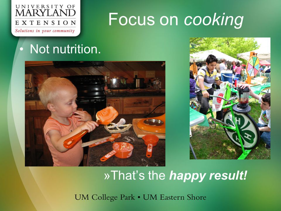 Focus on cooking Not nutrition. »That's the happy result!