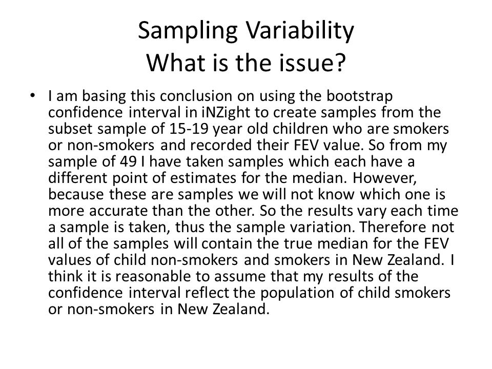 Sampling Variability What is the issue.
