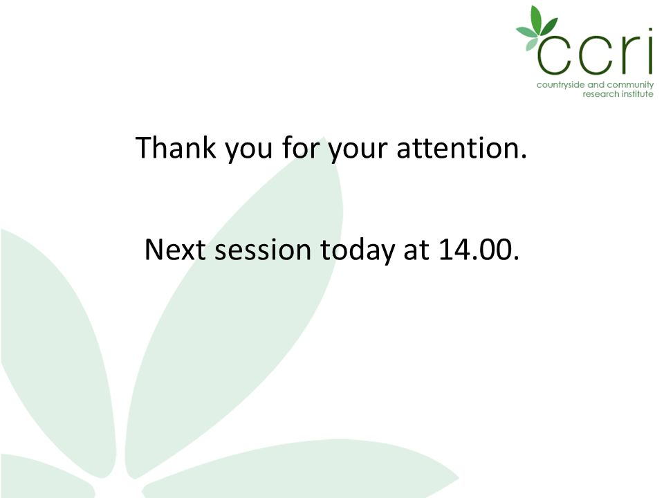 Thank you for your attention. Next session today at 14.00.