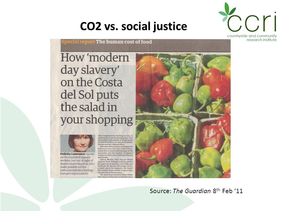CO2 vs. social justice Source: The Guardian 8 th Feb '11