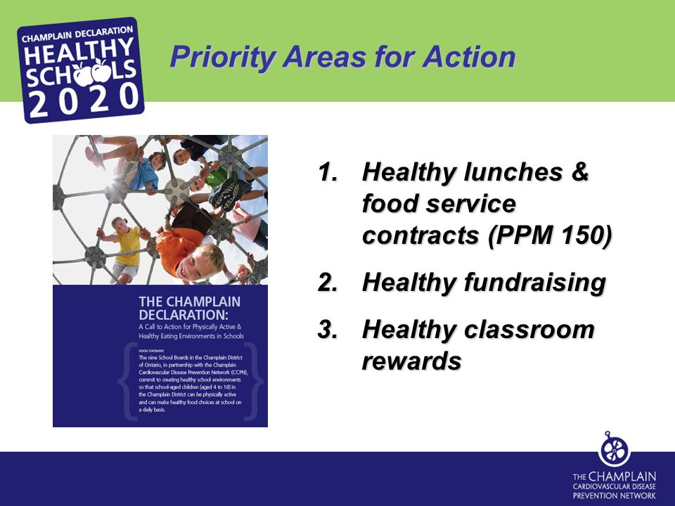 Resources MINISTRY OF EDUCATION P/PM 150 Overview: www.edu.gov.on.ca/eng/healthyschools/policy.html P/PM 150 Online Training Module: http://healthy.apandrose.com/ P/PM 150 Web Resources: http://healthy.apandrose.com/webresources.php Nutrition Standards Tool http://healthy.apandrose.com/nst NUTRITION TOOLS FOR SCHOOLS© Contact your public health unit!