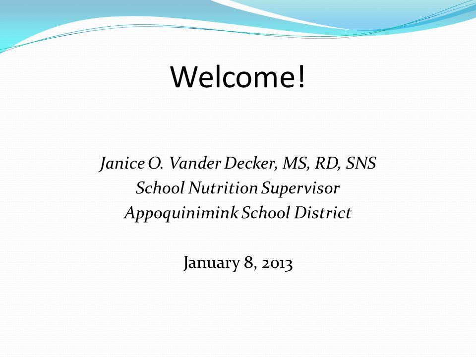 Welcome. Janice O.