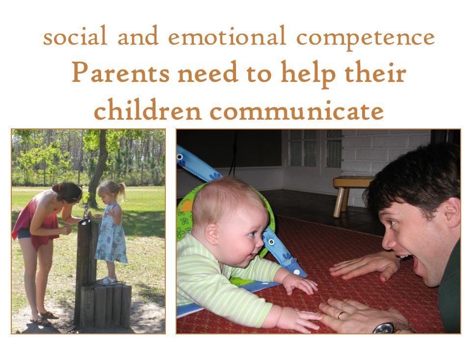social and emotional competence Parents need to help their children communicate