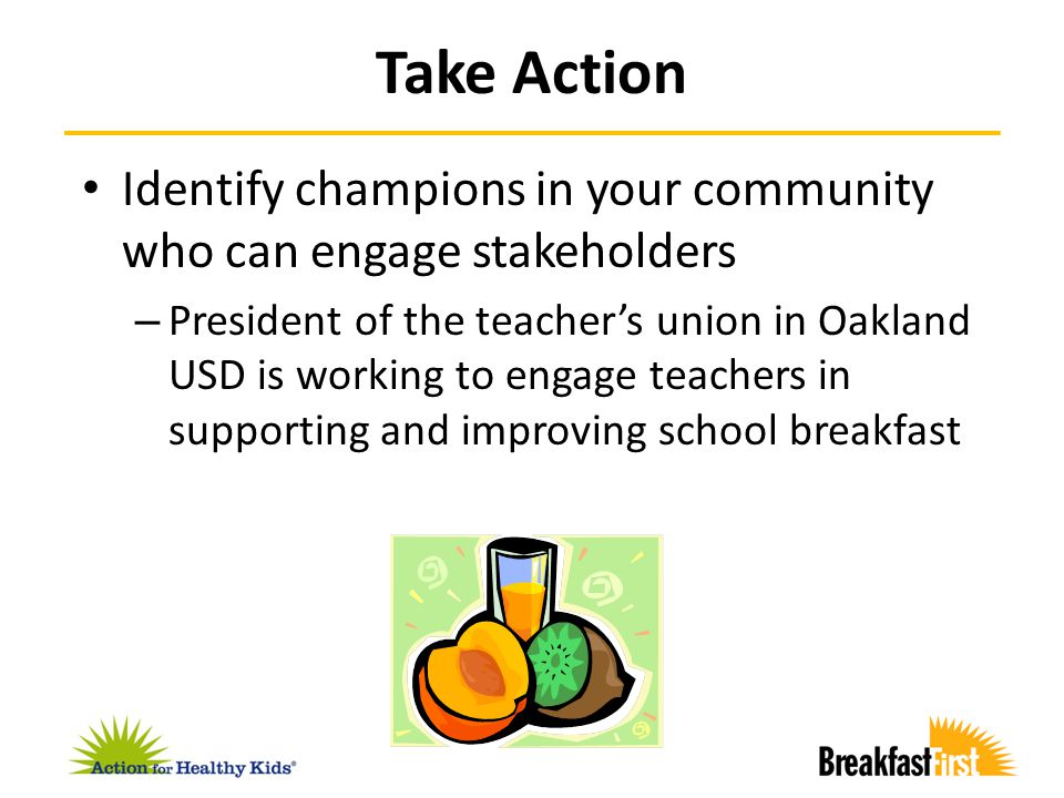 Identify champions in your community who can engage stakeholders – President of the teacher's union in Oakland USD is working to engage teachers in su