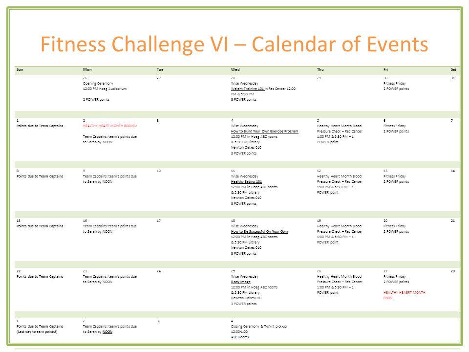 Fitness Challenge VI – Point Tracker WeekMondayTuesdayWednesdayThursdayFridaySaturdaySundayTotal #1 Jan 26-Feb 1 PA = ___ Pp = ___ Total = ___ PA = ___ Pp = ___ Total = ___ PA = ___ Pp = ___ Total = ___ PA = ___ Pp = ___ Total = ___ PA = ___ Pp = ___ Total = ___ PA = ___ Pp = ___ Total = ___ PA = ___ Pp = ___ Total = ___ #2 Feb 2-8 PA = ___ Pp = ___ Total = ___ PA = ___ Pp = ___ Total = ___ PA = ___ Pp = ___ Total = ___ PA = ___ Pp = ___ Total = ___ PA = ___ Pp = ___ Total = ___ PA = ___ Pp = ___ Total = ___ PA = ___ Pp = ___ Total = ___ #3 Feb 9-15 PA = ___ Pp = ___ Total = ___ PA = ___ Pp = ___ Total = ___ PA = ___ Pp = ___ Total = ___ PA = ___ Pp = ___ Total = ___ PA = ___ Pp = ___ Total = ___ PA = ___ Pp = ___ Total = ___ PA = ___ Pp = ___ Total = ___ #4 Feb 16-22 PA = ___ Pp = ___ Total = ___ PA = ___ Pp = ___ Total = ___ PA = ___ Pp = ___ Total = ___ PA = ___ Pp = ___ Total = ___ PA = ___ Pp = ___ Total = ___ PA = ___ Pp = ___ Total = ___ PA = ___ Pp = ___ Total = ___ #5 Feb 23-Mar 1 PA = ___ Pp = ___ Total = ___ PA = ___ Pp = ___ Total = ___ PA = ___ Pp = ___ Total = ___ PA = ___ Pp = ___ Total = ___ PA = ___ Pp = ___ Total = ___ PA = ___ Pp = ___ Total = ___ PA = ___ Pp = ___ Total = ___ PA = Physical Activity: Each participant can earn up to 3 points per day for physical activity.