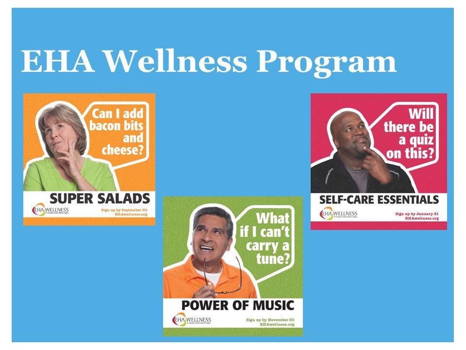 www.ehawellness.org EHA Wellness Program