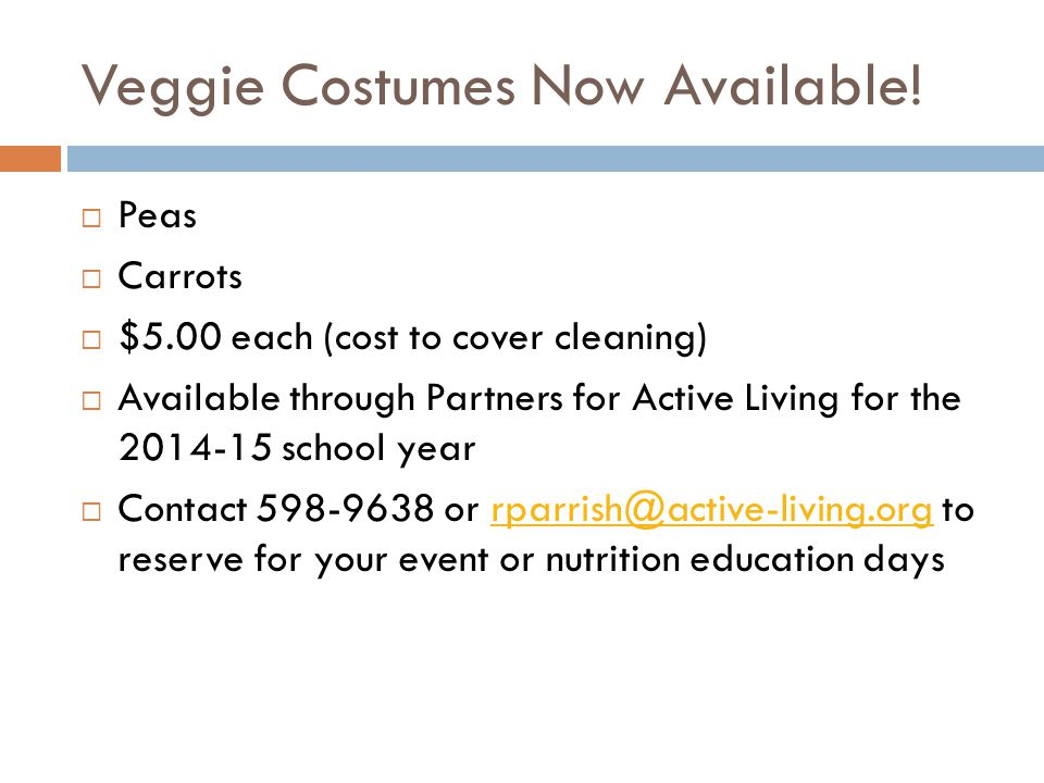 Veggie Costumes Now Available.