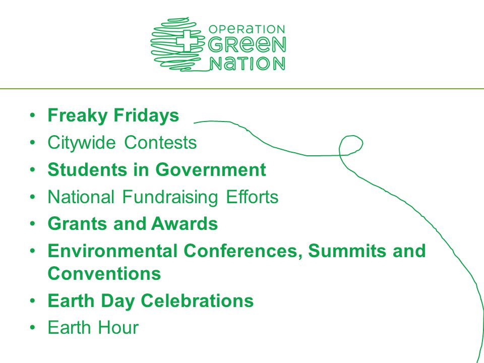 Freaky Fridays Citywide Contests Students in Government National Fundraising Efforts Grants and Awards Environmental Conferences, Summits and Conventi