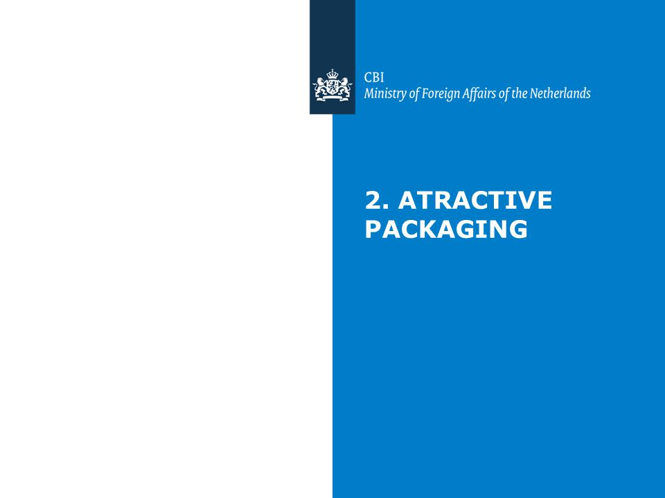 2. ATRACTIVE PACKAGING