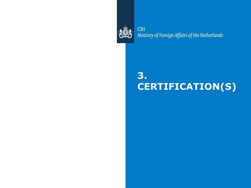 3. CERTIFICATION(S) Certificaciones