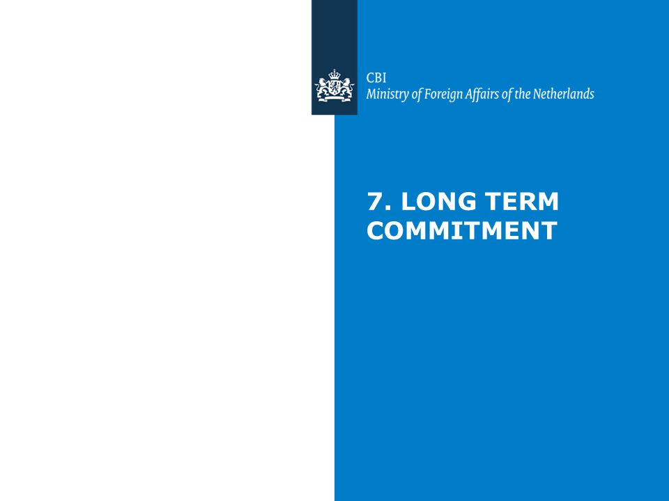 7. LONG TERM COMMITMENT
