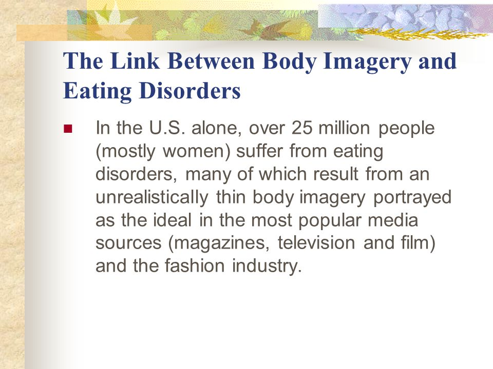 The Link Between Body Imagery and Eating Disorders In the U.S.