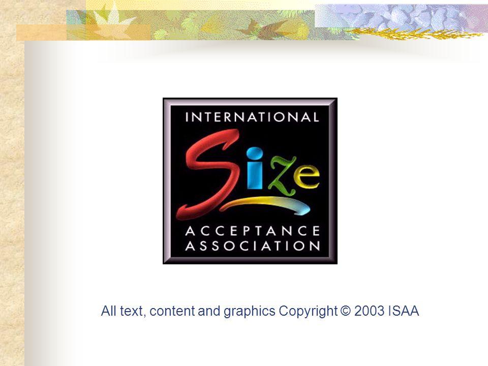All text, content and graphics Copyright © 2003 ISAA