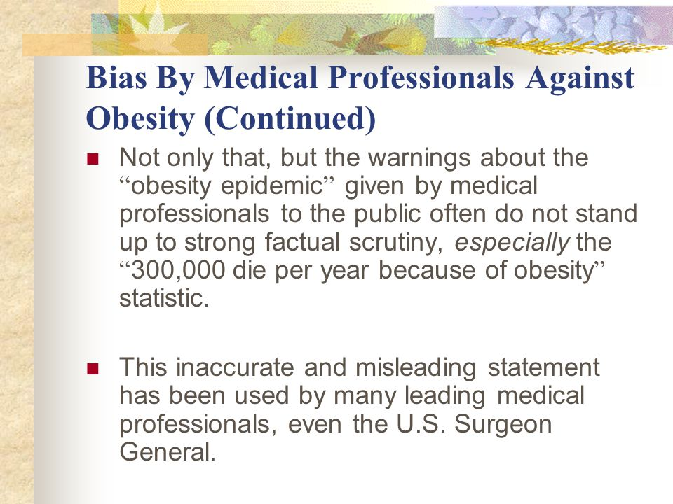 Bias By Medical Professionals Against Obesity (Continued) Citing Drs.