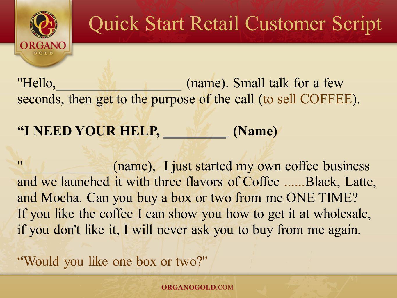 Quick Start Retail Customer Script