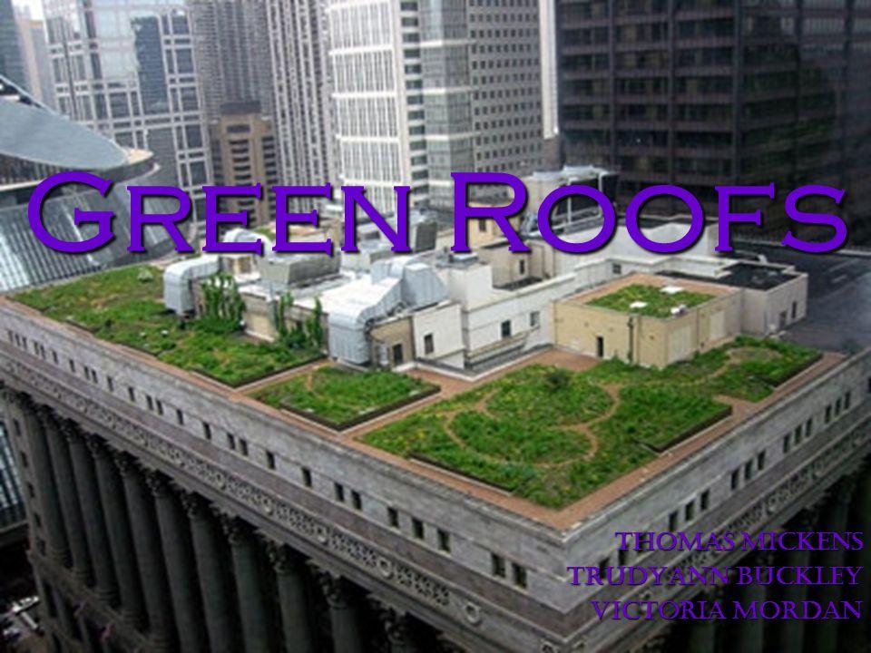 Green Roofs Thomas Mickens Trudyann Buckley Victoria Mordan