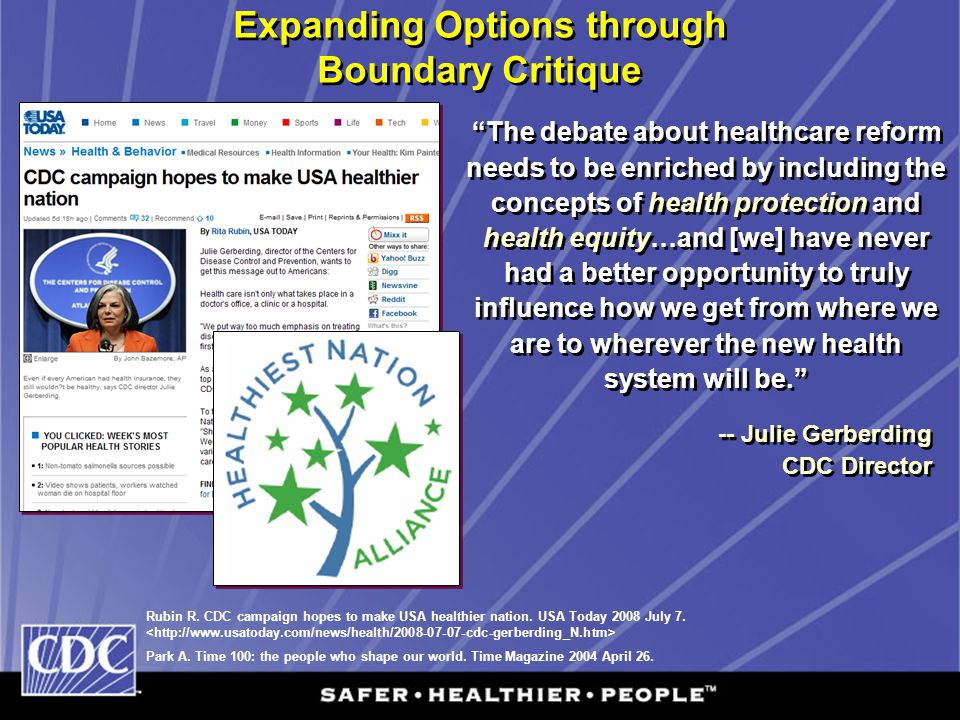 Expanding Options through Boundary Critique -- Julie Gerberding CDC Director -- Julie Gerberding CDC Director Rubin R. CDC campaign hopes to make USA