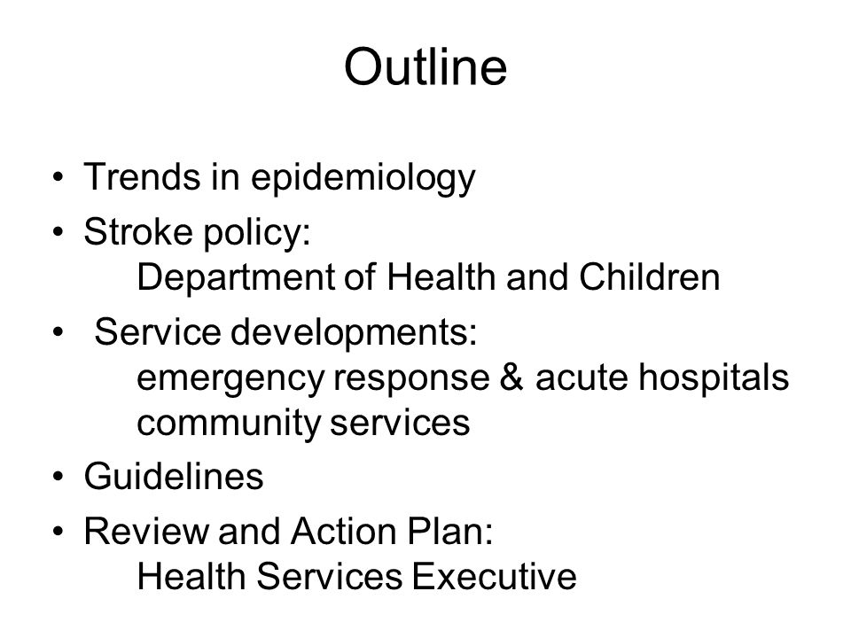 Summary and Action Plan There have been some service developments since INASC in mid-2006 Use report of CVD Health Policy Group, consultation, available data and input from HSE services to develop Action Plan 1.