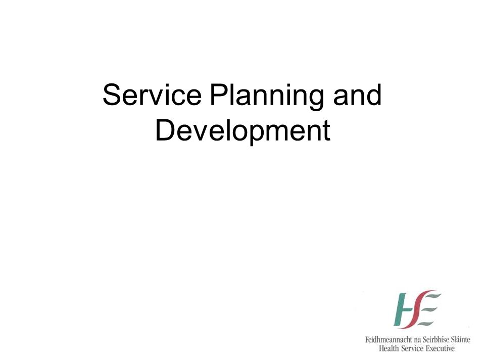 Service Planning and Development