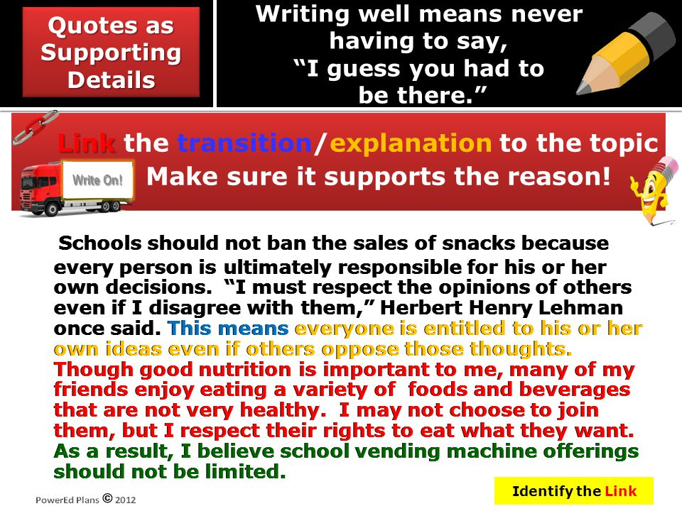 """Schools should not ban the sales of snacks because every person is ultimately responsible for his or her own decisions. """"I must respect the opinions o"""