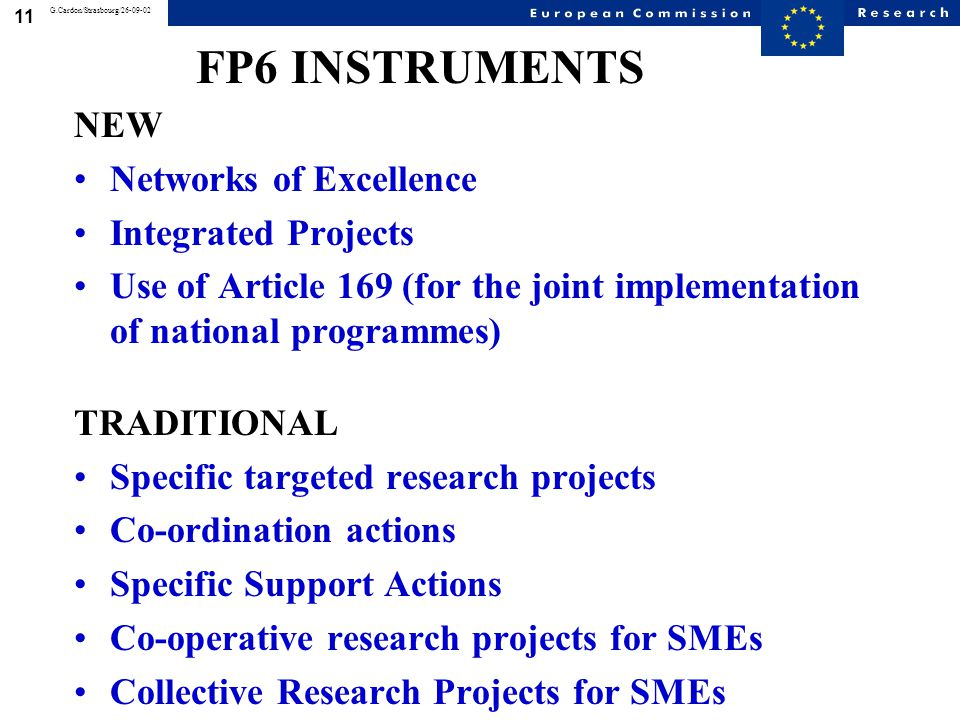 11 G.Cardon/Strasbourg/26-09-02 NEW Networks of Excellence Integrated Projects Use of Article 169 (for the joint implementation of national programmes