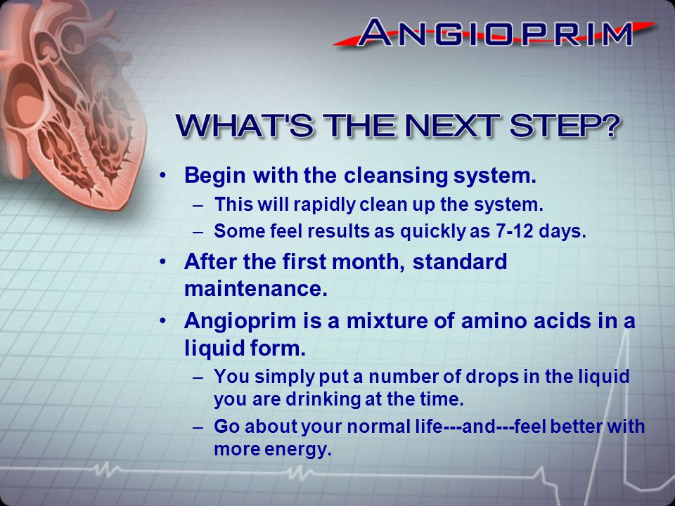 Begin with the cleansing system. –This will rapidly clean up the system. –Some feel results as quickly as 7-12 days. After the first month, standard m