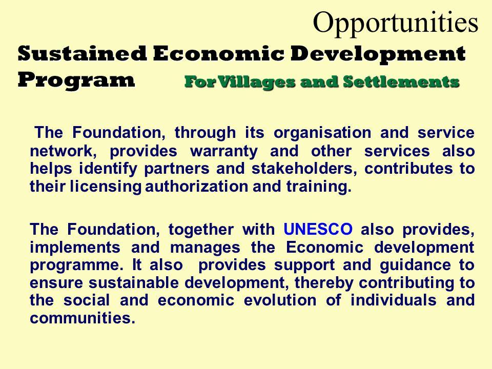 Opportunities Sustained Economic Development Program For Villages and Settlements  A unique simplified economic development method of getting local c
