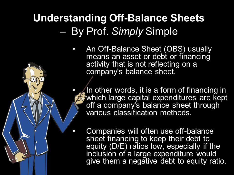 Understanding Off-Balance Sheets – By Prof.