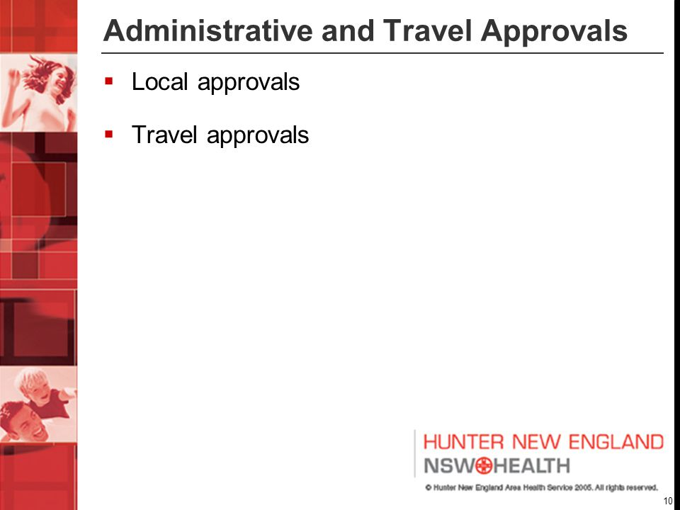 10 Administrative and Travel Approvals  Local approvals  Travel approvals