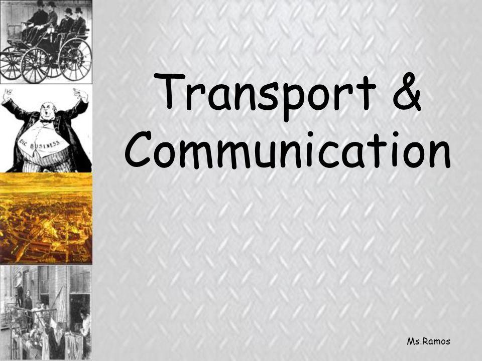 Ms.Ramos Transport & Communication