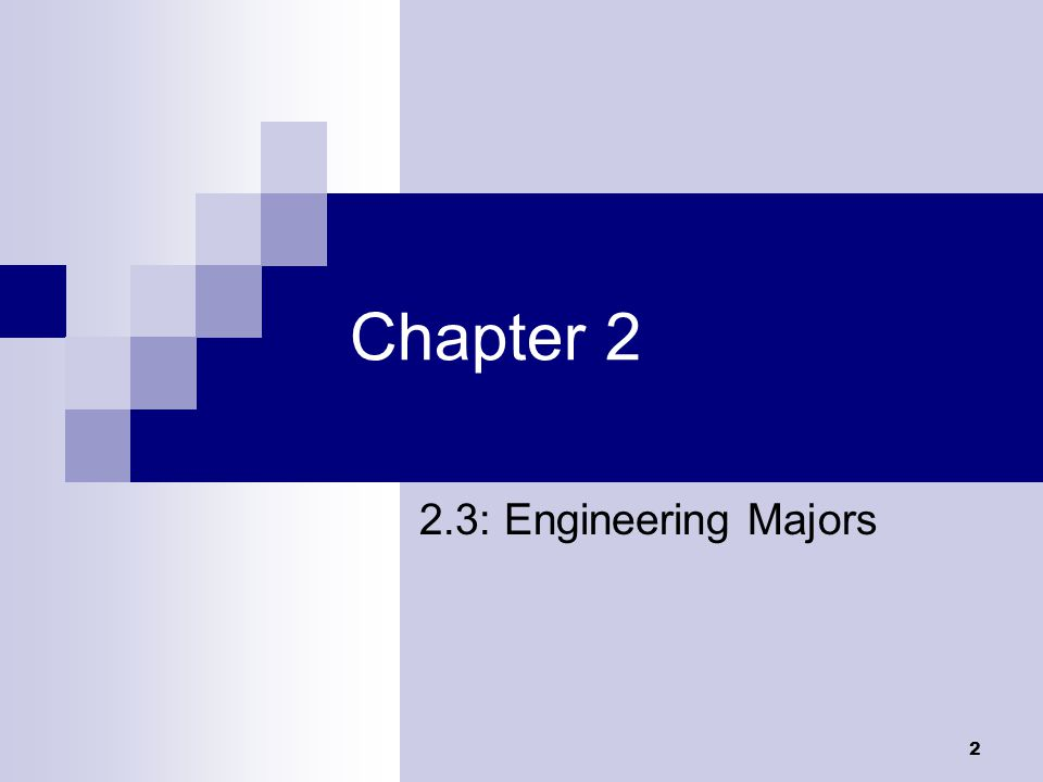 2 Chapter 2 2.3: Engineering Majors