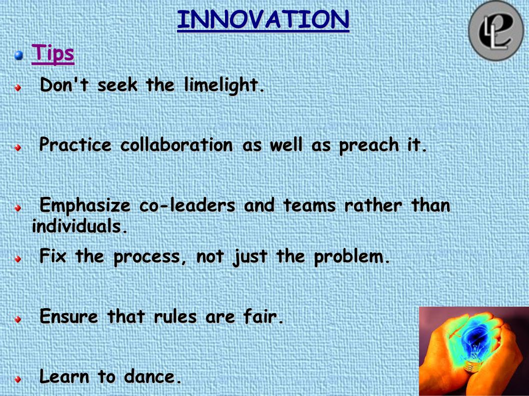INNOVATION Applications: Inspiring the System to Change Launch Collaborative Projects Launch Collaborative Projects Design Better Contracts, Agreements and Legislation Design Better Contracts, Agreements and Legislation Renew Atrophying Institutions Renew Atrophying Institutions Change the Game Change the Game