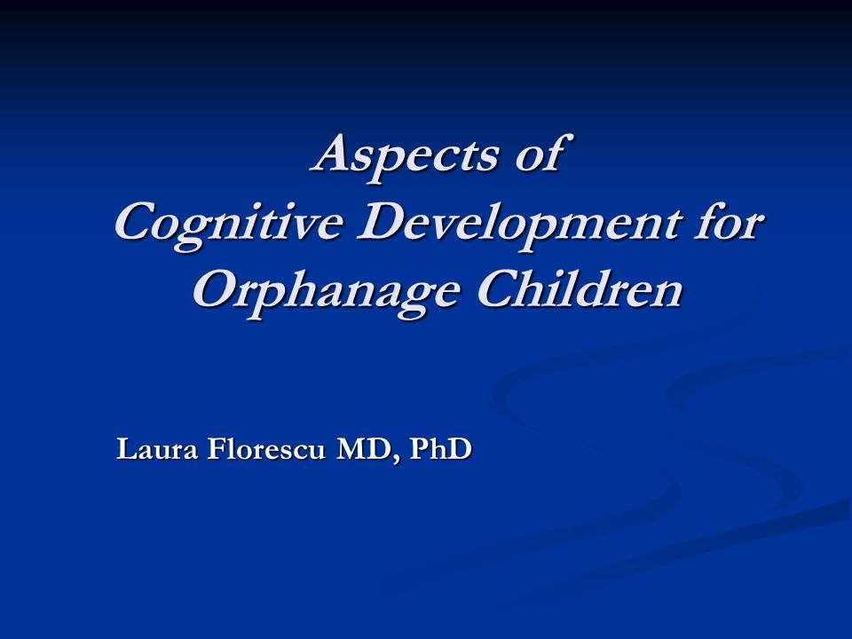 The lack of family environment, in particular the lack of maternal care, unbalances the entire process of development.