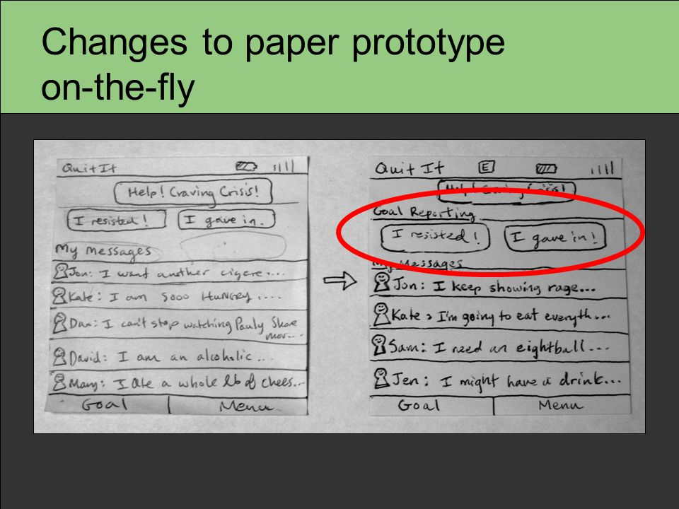 Changes to paper prototype on-the-fly